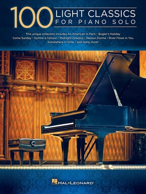 cover image of 100 Light Classics for Piano Solo